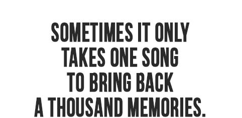 Great Songs With Even BetterMemories